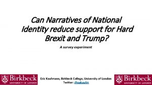 Can Narratives of National Identity reduce support for