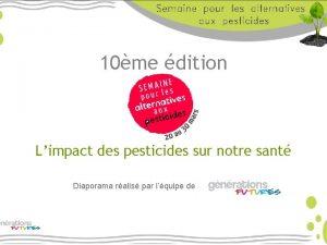 10me dition Limpact des pesticides sur notre sant