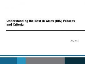 Understanding the BestinClass BIC Process and Criteria July
