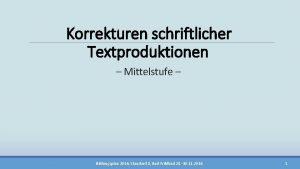 Korrekturen schriftlicher Textproduktionen Mittelstufe Bildungsplan 2016 Standard 8