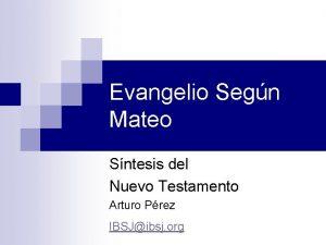 Evangelio Segn Mateo Sntesis del Nuevo Testamento Arturo