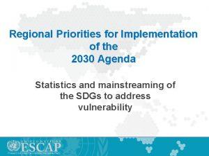 Regional Priorities for Implementation of the 2030 Agenda