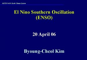 METEO 6030 Earth Climate System El Nino Southern