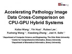 Accelerating Pathology Image Data CrossComparison on CPUGPU Hybrid