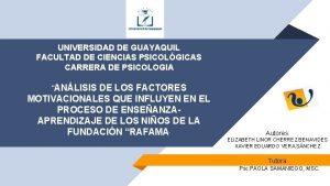 UNIVERSIDAD DE GUAYAQUIL FACULTAD DE CIENCIAS PSICOLGICAS CARRERA
