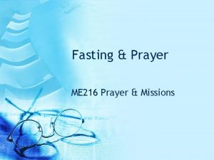 Fasting Prayer ME 216 Prayer Missions Fasting is