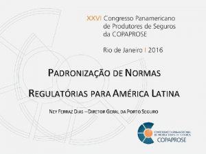 PADRONIZAO DE NORMAS REGULATRIAS PARA AMRICA LATINA NEY