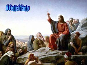 O homem deseja ser Feliz O Catecismo da