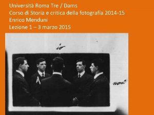 Universit Roma Tre Dams Corso di Storia e