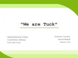 We are Tuck Digital Marketing Strategy Social Media