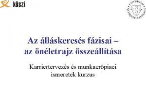 Az llskeress fzisai az nletrajz sszelltsa Karriertervezs s
