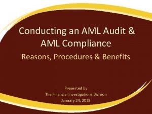 Conducting an AML Audit AML Compliance Reasons Procedures