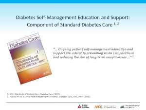Diabetes SelfManagement Education and Support Component of Standard