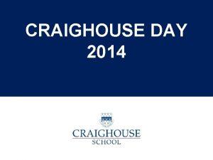 CRAIGHOUSE DAY 2014 Organizacin Craighouse Day 2014 CRAIGHOUSE