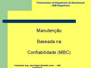 Treinamentos de Engenharia de Manuteno JWB Engenharia Manuteno