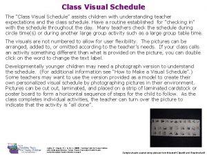Class Visual Schedule The Class Visual Schedule assists