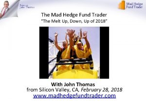 The Mad Hedge Fund Trader The Melt Up