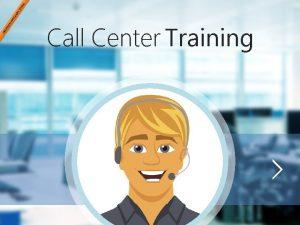 Call Center Training Center Call Before we Training