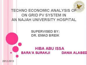 TECHNO ECONOMIC ANALYSIS OF ON GRID PV SYSTEM