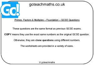 Primes Factors Multiples Foundation GCSE Questions These questions