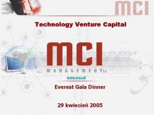 Everest Gala Dinner 29 kwiecie 2005 MCI MANAGEMENT