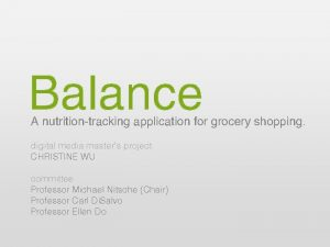 Balance A nutritiontracking application for grocery shopping digital