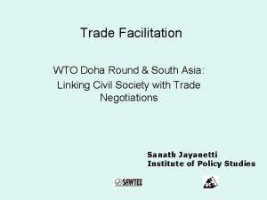 Trade Facilitation WTO Doha Round South Asia Linking