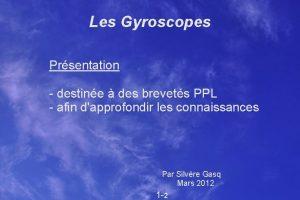 Les Gyroscopes Prsentation destine des brevets PPL afin