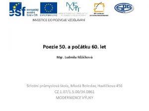 Poezie 50 a potku 60 let Mgr Ludmila
