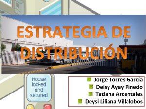 Jorge Torres Garca Deisy Ayay Pinedo Tatiana Arcentales