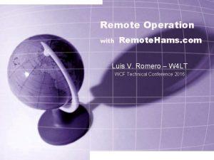 Remote Operation with Remote Hams com Luis V