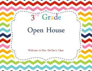rd 3 Grade Open House Welcome to Mrs