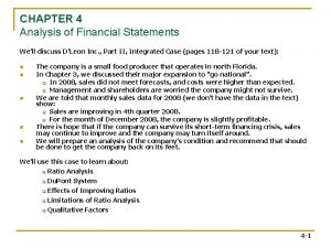 CHAPTER 4 Analysis of Financial Statements Well discuss