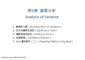 5 Analysis of Variance 1 Decomposition of Variations