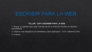 ESCRIBIR PARA LA WEB TALLER CAP 3 ESCRIBIR