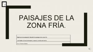 PAISAJES DE LA ZONA FRA Concepto de paisaje