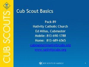 Cub Scout Basics Pack 89 Nativity Catholic Church