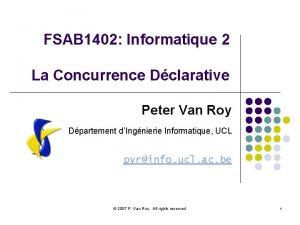 FSAB 1402 Informatique 2 La Concurrence Dclarative Peter