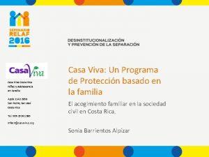 Casa Viva Costa Rica Niez y Adolescencia en