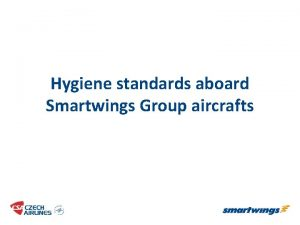 Hygiene standards aboard Smartwings Group aircrafts Cabin cleaning