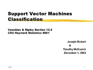 Support Vector Machines Classification Venables Ripley Section 12