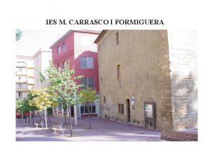 IES M CARRASCO I FORMIGUERA TEACHERS GROUP TEACHERS