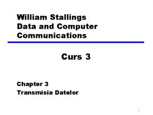 William Stallings Data and Computer Communications Curs 3