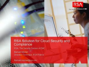 RSA Solution for Cloud Security and Compliance RSA