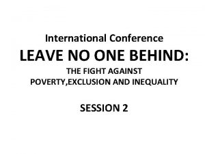 International Conference LEAVE NO ONE BEHIND THE FIGHT