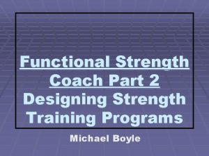 Functional Strength Coach Part 2 Designing Strength Training