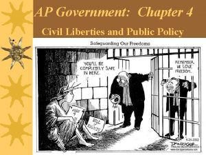 AP Government Chapter 4 Civil Liberties and Public