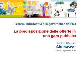 I sistemi informativi e la governance dellICT La