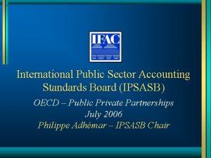 International Public Sector Accounting Standards Board IPSASB OECD