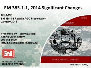 EM 385 1 1 2014 Significant Changes USACE